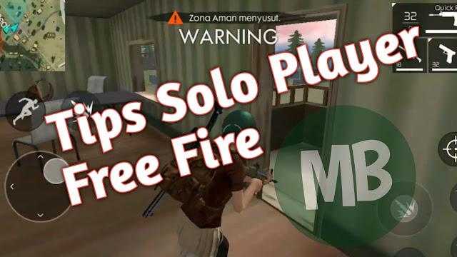 Tips Bermain Solo Player di Game Free Fire - Masbasyir