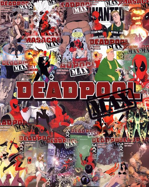 Deadpool Max [Marvel] [Español]