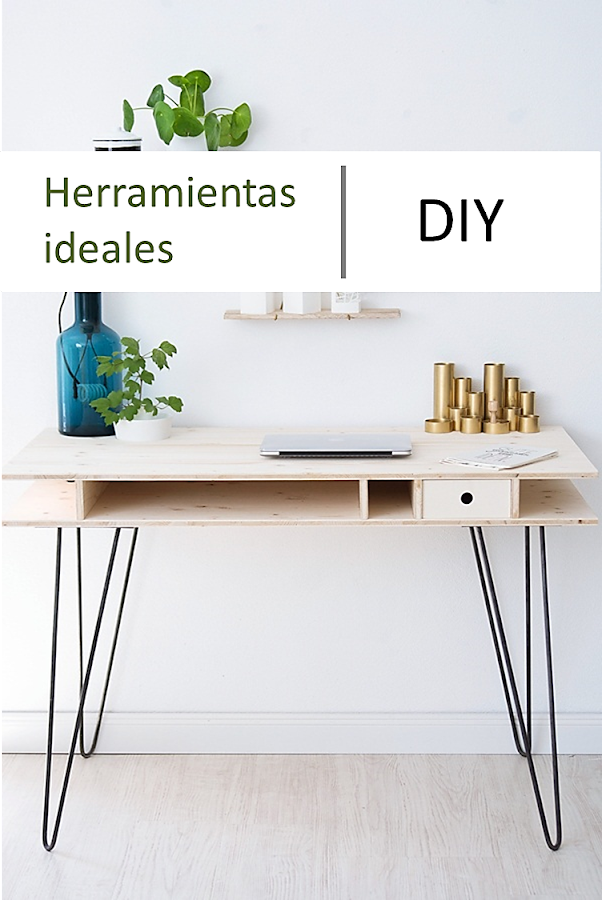 Las herramientas ideales para tus proyectos DIY
