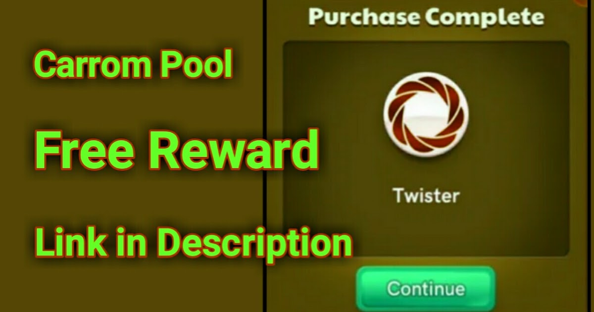 Carrom Pool Free Twister Mod Link