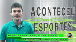 Programa Aconteceu Esportes retorna a Creative TV Brasil hoje às 19h ao vivo