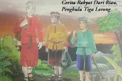 Cerita Rakyat Kepulauan Riau Penghulu Tiga Lorong