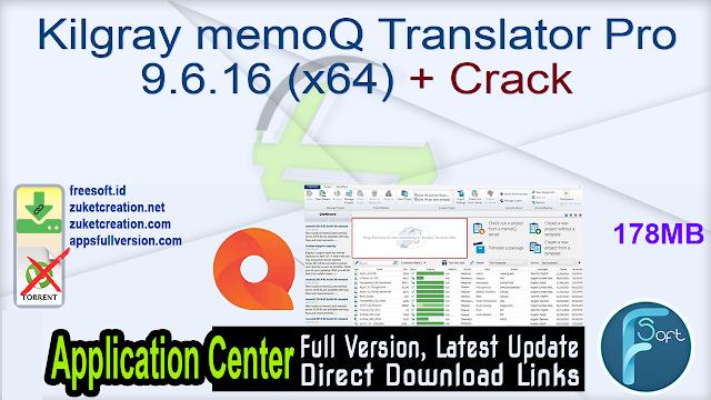 Kilgray memoQ Translator Pro 9.6.16 (x64) + Crack