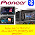 How To Fix Pioneer Car Stereo Memory Full Pairing Problem