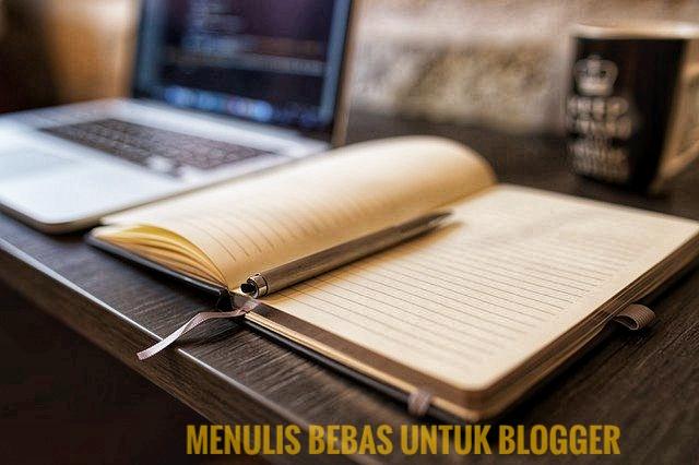 menulis-bebas-untuk-para-blogger
