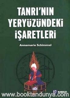 Annemarie Schimmel - Tanrı'nın Yeryüzündeki İşaretleri