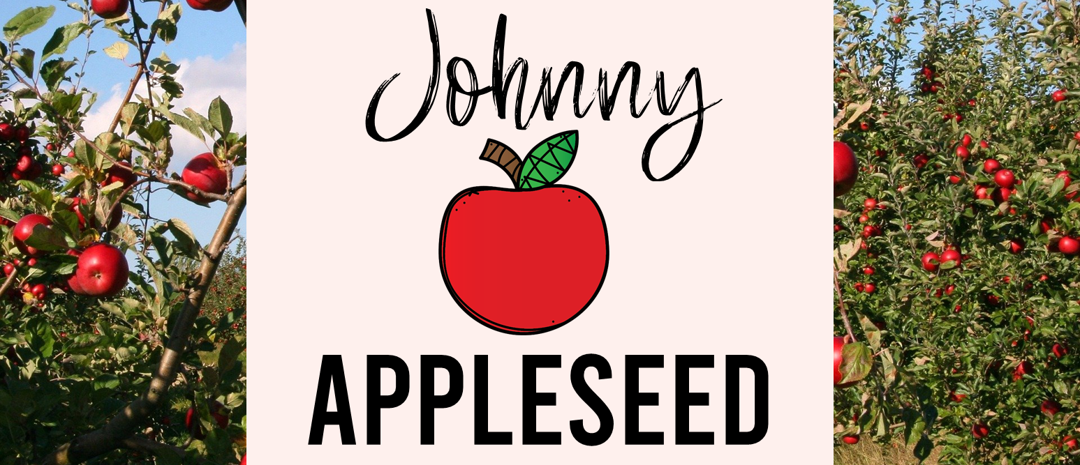 Johnny Appleseed Activities for First Grade Second Grade