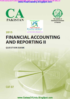 CAF-07 - FINANCIAL ACCOUNTING AND REPORTING II 2015- Question Bank
