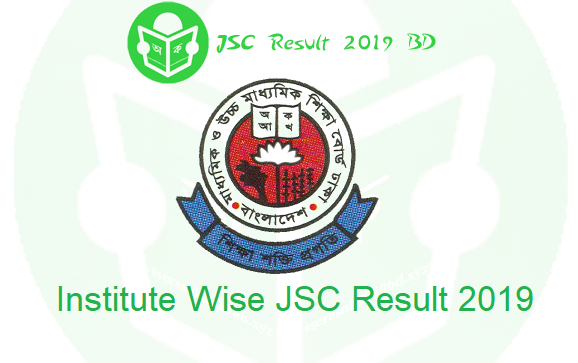 JSC Result 2019 by EIIN Number, Institute Wise JSC Result 2019, Institute wise JDC Result 2019 by EIIN Number