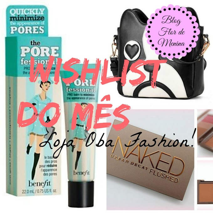 Wishlist Top 3 *0* Loja Oba Fashion !