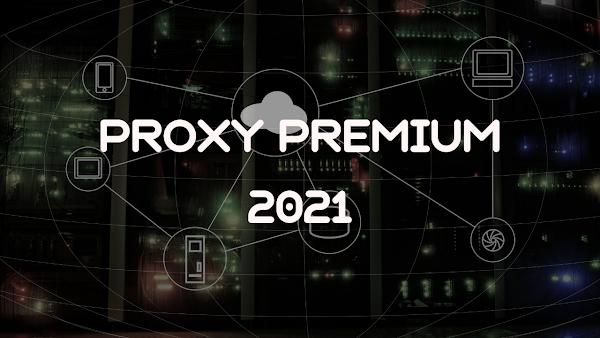 Cara Mendapatkan Proxy Premium Fresh Terbaru 2021