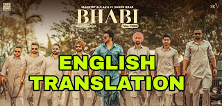 Bhabi Lyrics | Translation | in English- Mankirt Aulakh