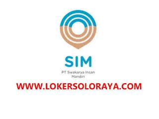 Loker Solo, Sukoharjo, Karanganyar Terbaru di PT Swakarya Insan Mandiri
