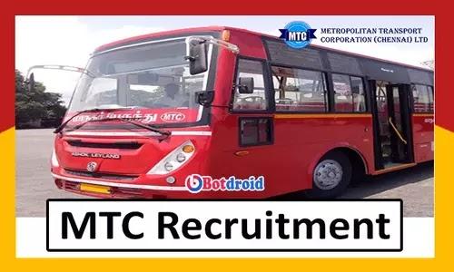 MTC Recruitment 2021, Apply Online for MTC Job Vacancies in Chennai