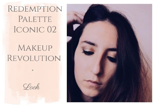 redemption palette iconic 2 makeup Revolution London Look de dia, look diario, maquillaje diario