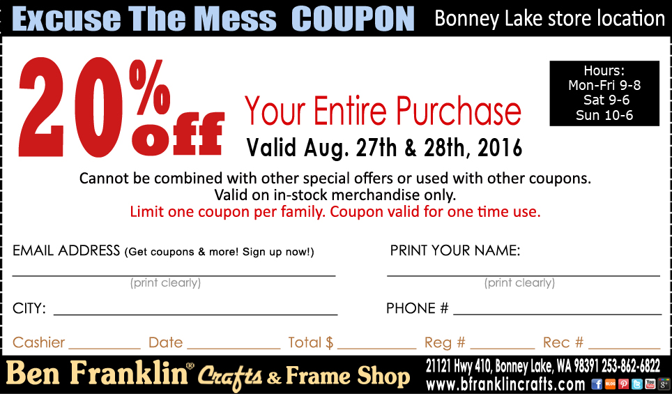 Ben franklin crafts and frame shop excuse the mess coupon for Ben franklin craft store coupons