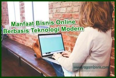 4 Manfaat Yang Anda Akan Dapatkan Jika Punya Bisnis Online