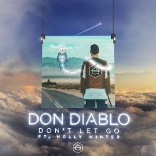 Don Diablo - Don't Let Go (ft. Holly Winter)