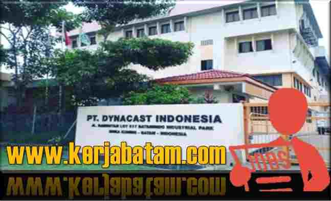 Lowongan Kerja Batam Dynacast Indonesia