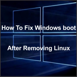 How to fix windows boot after removing linux