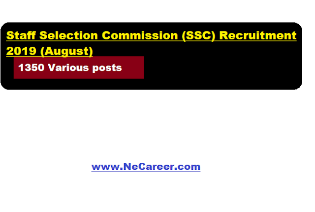 Staff Selection Commission (SSC) Recruitment 2019 (August)   1350 Various posts