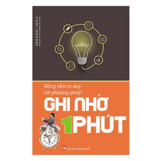 Nâng Tầm Tư Duy Với Phương Pháp Ghi Nhớ 1 Phút (Tái Bản) ebook PDF-EPUB-AWZ3-PRC-MOBI