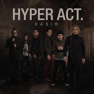 Lirik Lagu Kasih - Hyper Act