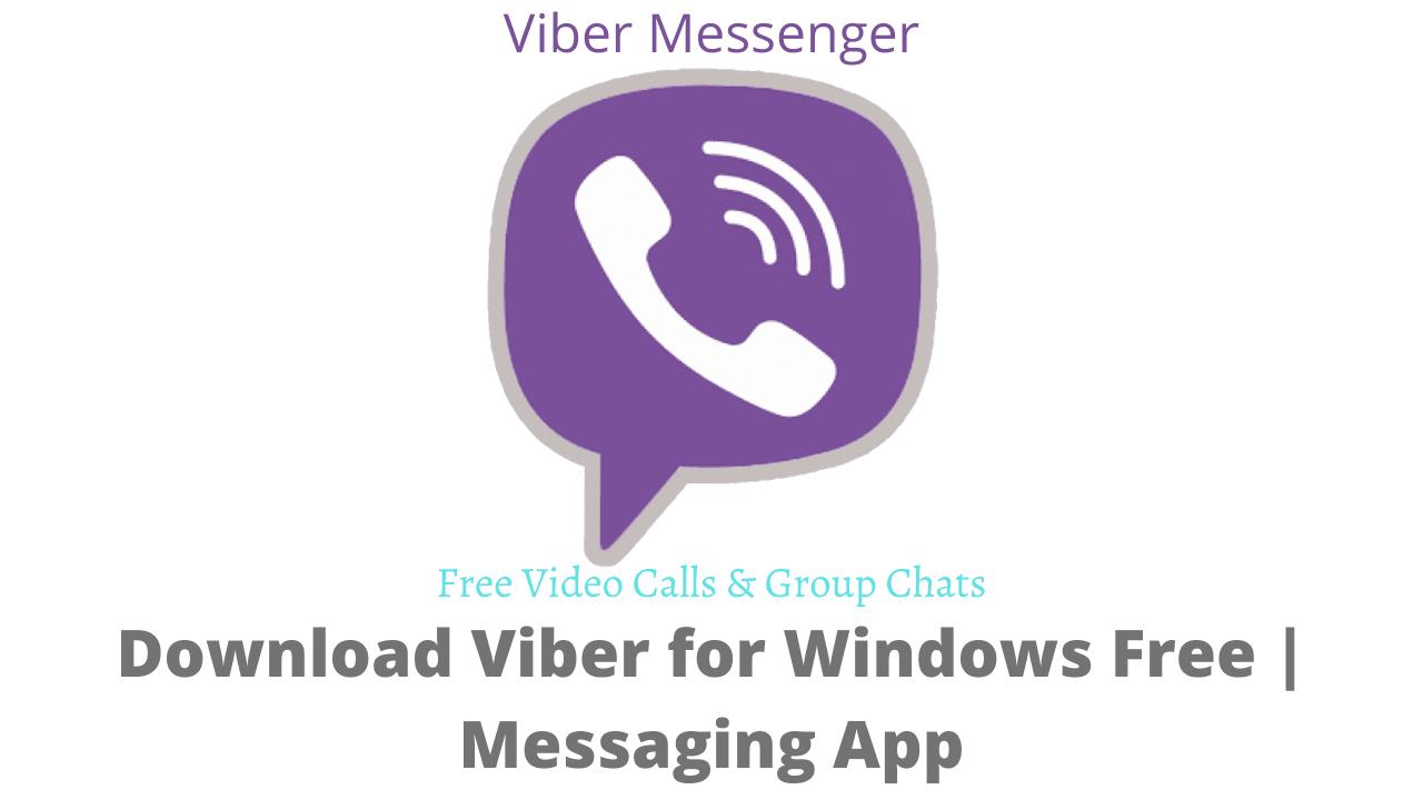 Download Viber for Windows Free   Messaging App