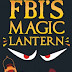 FBI's Magic Lantern Exposed [Info-Graphic]