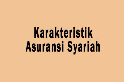 karakteristik asuransi syariah dan konvensional