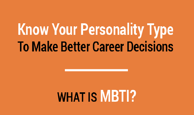 Know Your Personality Type To Make Better Career Decisions #infographic