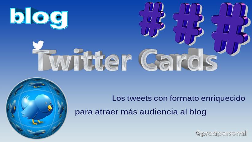 Añadir Twitter Cards a un blog