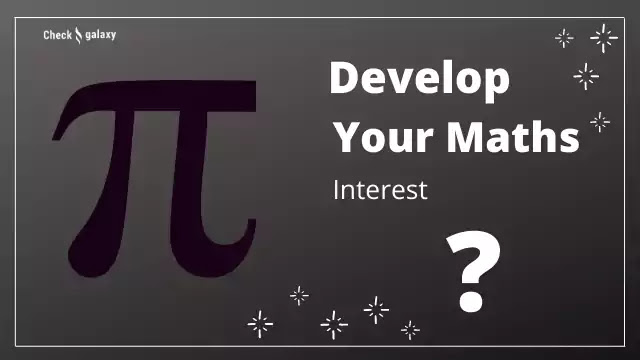 how to develop students interest in mathematics