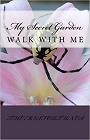 https://www.amazon.com/My-Secret-Garden-walking-Come/dp/1490552472