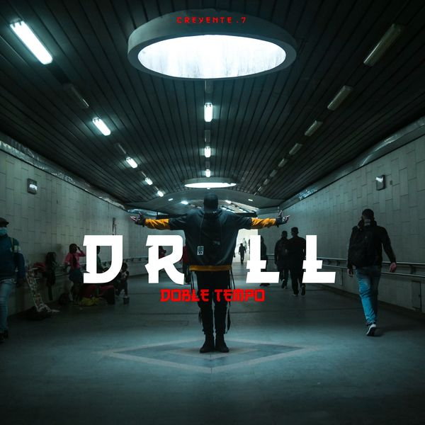 Creyente.7 – DRILL DOBLE TEMPO (Single) 2021 (Exclusivo WC)