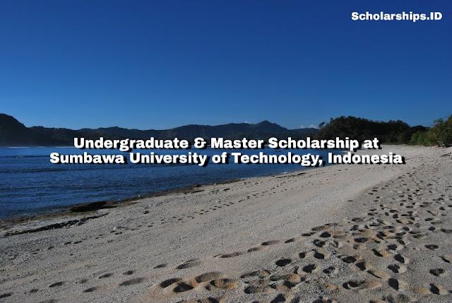 Undergraduate & Master Scholarship at Sumbawa University of Technology, Indonesia