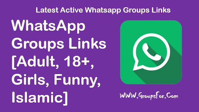 WhatsApp Groups Links [Adult,Girls,18+,Funny]
