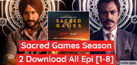 Sacred Games Season 2 Download & Watch All Epi Without Netflix
