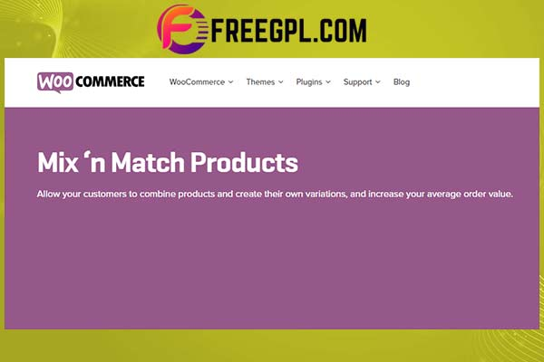 WooCommerce Mix and Match Products WordPress Plugin Free Download