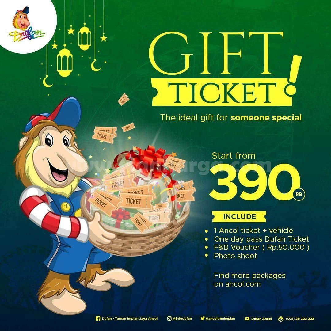 DUFAN Promo Paket Gift Ticket - harga mulai Rp 390.000