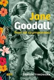 https://lubimyczytac.pl/ksiazka/4821947/jane-goodall-pani-od-szympansow