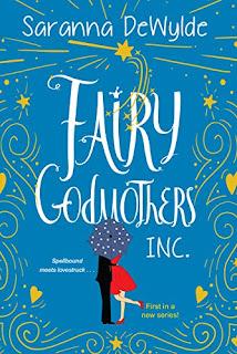 Fairy Godmothers, Inc by Saranna DeWylde