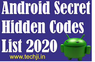 Android Hidden Secret Codes List For Samsung And Xiaomi (2020 Latest)
