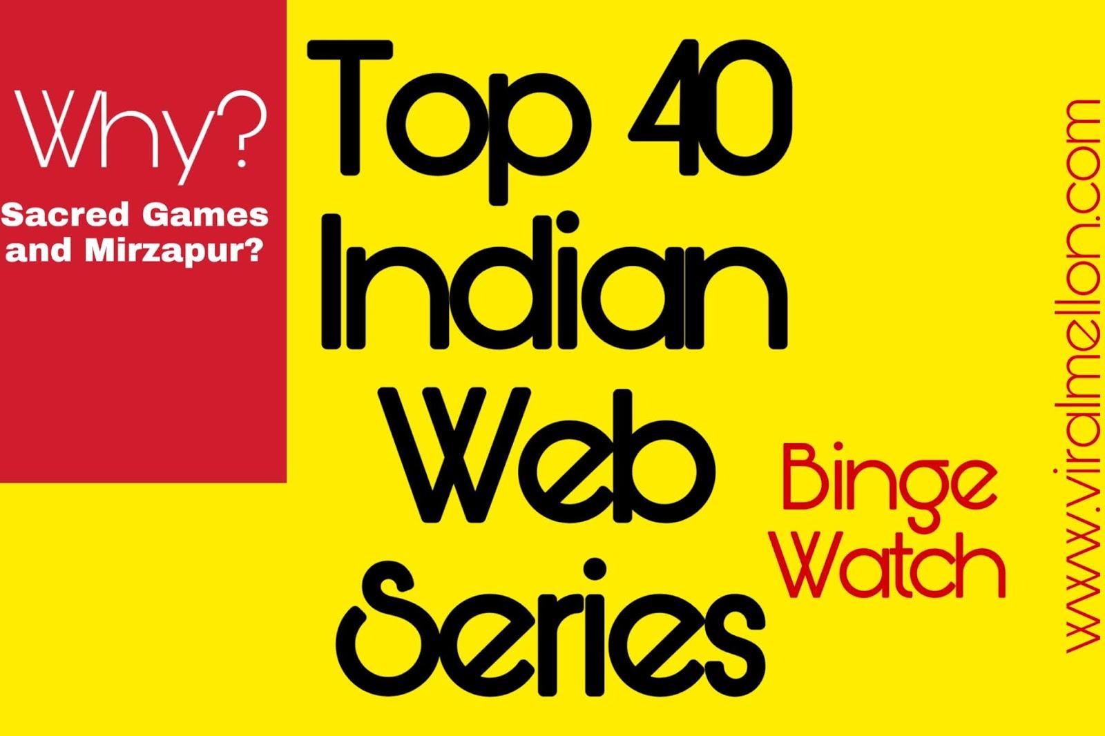 Top 40 Indian Web Series (2019) - Best Hindi Web Series