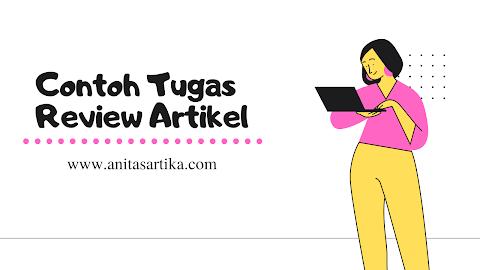 Contoh Tugas Kuliah Review Artikel Jurnal