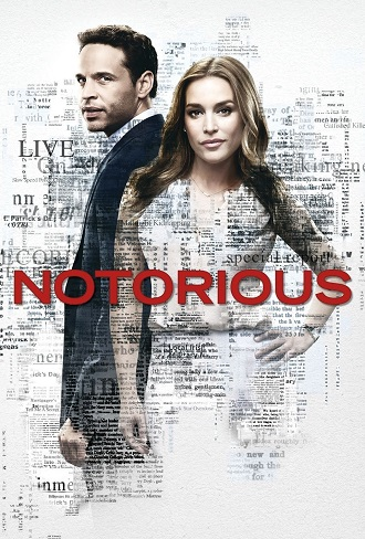 Notorious Season 1 Complete Download 480p & 720p All Episode