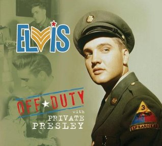 https://www.goodreads.com/book/show/33801205-off-duty-with-private-presley