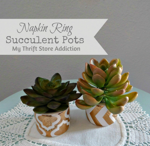 Napkin Ring Mini Succulent Pots  mythriftstoreaddiction.blogspot.com  Repurpose clearance napkin rings to create adorable mini succulent pots!