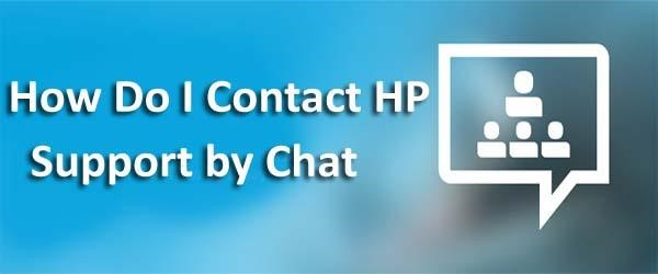 How Do I Contact HP Support By Chat
