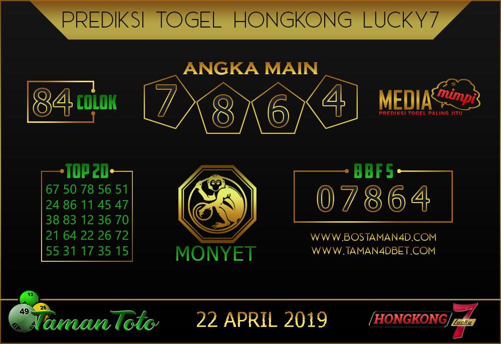 Prediksi Togel HONGKONG LUCKY 7 TAMAN TOTO 22 APRIL 2019